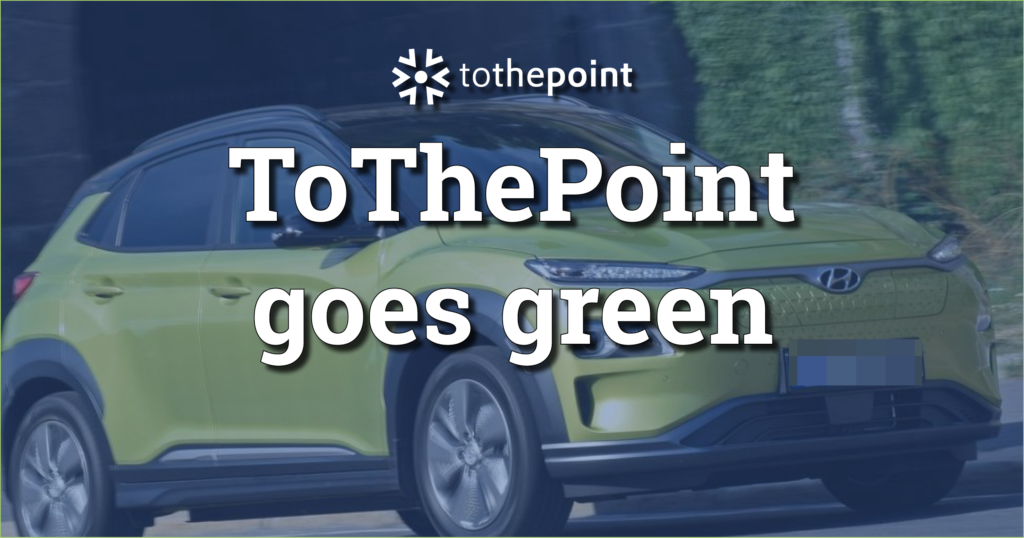 tothepoint goes green