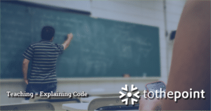 Teaching is like explaining code. All possible tools are allowed, including whiteboards and vigorous arm movements.